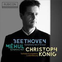 Christoph Konig - Mehul: Symphony No. 1 - Beethoven. Symphony No. 3 'Eroica'