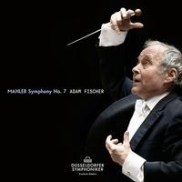Duesseldorfer Symphoniker and Adam Fischer - Mahler: Symphony No. 7