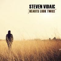 Steven Vidaic - Hearts Look Twice