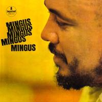 Charles Mingus - Mingus, Mingus, Mingus, Mingus, Mingus -  DSD (Single Rate) 2.8MHz/64fs Download