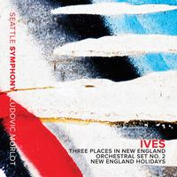 Seattle Symphony Orchestra - Ives: New England Holidays & Orchestral Sets Nos. 1 & 2 -  FLAC Multichannel 96kHz/24bit Download