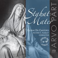Gloriae Dei Cantores - Stabat Mater: Choral Works by Arvo Part