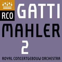 Royal Concertgebouw Orchestra & Daniele Gatti - Mahler: Symphony No. 2 in C Minor