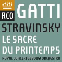 Royal Concertgebouw Orchestra - Stravinsky: Le sacre du printemps (Live) -  FLAC Multichannel 96kHz/24bit Download