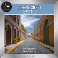 Nashville Symphony Orchestra - Sierra: Sinfonía No. 4