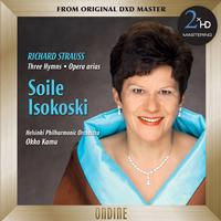 Soile Isokoski - R. Strauss: 3 Hymnen - Opera Arias