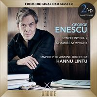 Tampere Philharmonic Orchestra - Enescu: Symphony No. 2 - Chamber Symphony in E Major, Op. 33 -  DSD (Double Rate) 5.6MHz/128fs Download