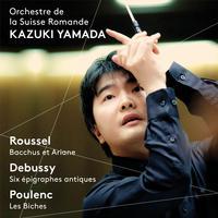 L'Orchestre de la Suisse Romande - Roussel: Bacchus et Ariane - Debussy: 6 Epigraphes antiques - Poulenc: Les biches