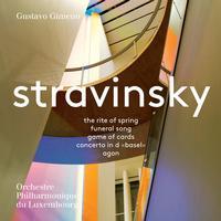 Orchestre Philharmonique du Luxembourg - Stravinsky: Orchestral Works