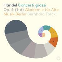 Akademie fur Alte Musik Berlin - Handel: Concerti grossi, Op. 6 Nos. 1-6