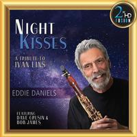 Eddie Daniels - Night Kisses: A Tribute To Ivan Lins