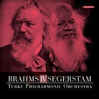 Jan Soderblom - Brahms: Symphony No. 4 in E Minor - Leif Segerstam: Symphony No. 295