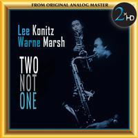 Lee Konitz and Warne Marsh - Two Not One