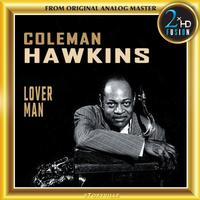 Coleman Hawkins - Lover Man: Lover Man (Oh, Where Can You Be?)