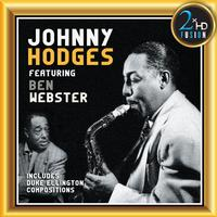 Johnny Hodges - Johnny Hodges featuring Ben Webster -  DSD (Quad Rate) 11.2MHz/256fs Download