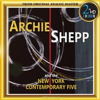Archie Shepp and the New York Contemporary Five - Archie Shepp and the New York Contemporary Five -  DSD (Quad Rate) 11.2MHz/256fs Download