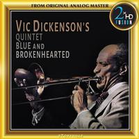 The Vic Dickenson Quintet - Vic Dickenson's Quintet: Blue and Brokenhearted