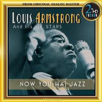 Louis Armstrong and his All Stars - Now You Has Jazz