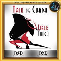 Trio de Curda - Jose Ariel Palacio - Trio de Curda - Libertango -  DSD (Double Rate) 5.6MHz/128fs Download