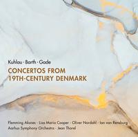 Aarhus Symphony Orchestra - Concertos from 19th-Century Denmark
