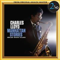 Charles Lloyd - Charles Lloyd: Manhattan Stories