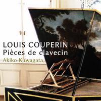 Akiko Kuwagata - Louis Couperin & Froberger: Keyboard Works
