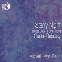 Michael Lewin - Debussy Starry Night - Preludes, Book I & Other Works -  FLAC 352kHz/24bit DXD Download
