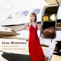 Irina Muresanu - Four Strings Around the World