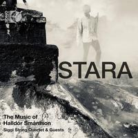 Siggi String Quartet - Stara: The Music of Halldor Smarason