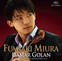 Fumiaki Miura - Prokofiev: Violin Sonatas Nos. 1 & 2 - Massenet: Meditation from Thais