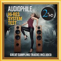 Various Artists - Audiophile Hi-Res System Test - Great Sampling Tracks Included