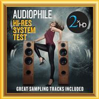 Various Artists - Audiophile Hi-Res System Test - Great Sampling Tracks Included