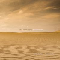 Seattle Symphony - John Luther Adams: Become Desert