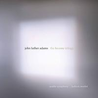 Seattle Symphony - John Luther Adams: The Become Trilogy