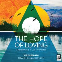 Conspirare - The Hope of Loving