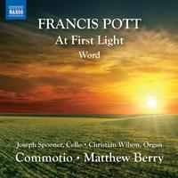 Commotio - Francis Pott: At First Light & Word