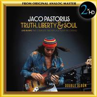 Jaco Pastorius - Truth, Liberty & Soul (Live in NYC 1982)