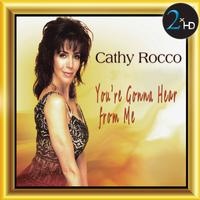 Cathy Rocco - You're Gonna Hear from Me