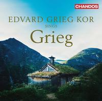 Edvard Grieg Kor - Edvard Grieg Kor sings Grieg