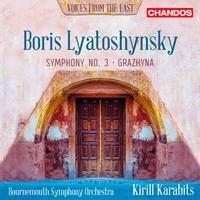 Bournemouth Symphony Orchestra - Lyatoshynsky: Symphony No. 3 & Grazhyna