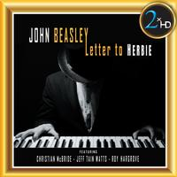 John Beasley - Letter To Herbie