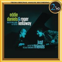 Eddie Daniels & Roger Kellaway - Just Friends - Live at the Village Vanguard