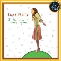 Diana Panton - If the Moon Turns Green