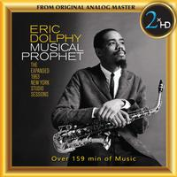 Eric Dolphy - Musical Prophet - The Expanded 1963 New York Studio Sessions
