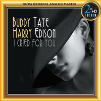 Buddy Tate - I Cried for You