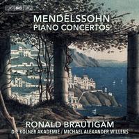 Ronald Brautigam - Mendelssohn: Piano Concertos