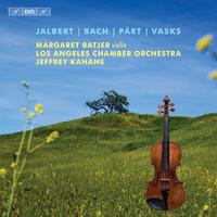 Margaret Batjer - Jalbert, Bach, Part & Vasks: Music for Violin & Orchestra