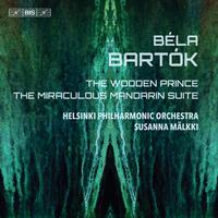 Helsinki Philharmonic Orchestra - Bartok: The Wooden Prince, Op. 13, Sz. 60 & The Miraculous Mandarin Suite, Op. 19, Sz. 73