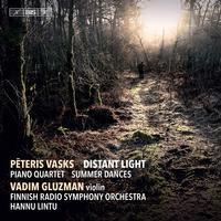 Vadim Gluzman - Peteris Vasks: Distant Light, Piano Quartet & Summer Dances -  FLAC Multichannel 96kHz/24bit Download
