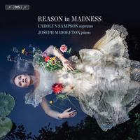 Carolyn Sampson - Reason in Madness